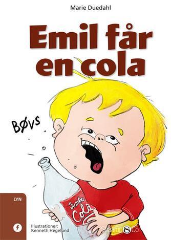 Marie Duedahl: Emil får en cola