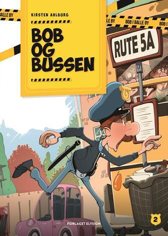 Kirsten Ahlburg: Bob og bussen