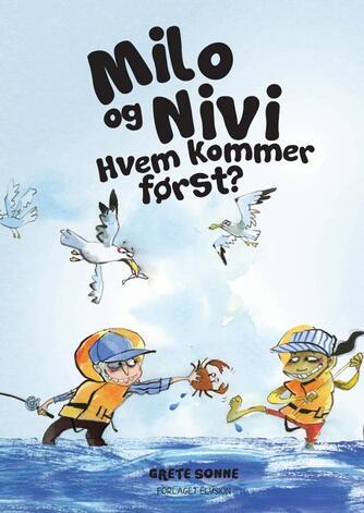 Grete Sonne (f. 1948): Milo og Nivi - hvem kommer først?