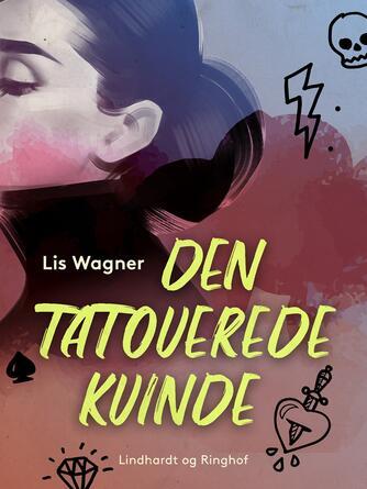 Lis Wagner (f. 1932): Den tatoverede kvinde