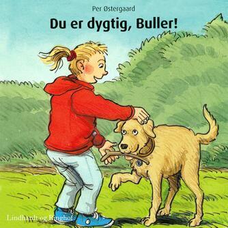 Per Østergaard (f. 1950): Du er dygtig, Buller!