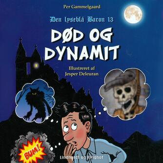 Per Gammelgaard: Død og dynamit