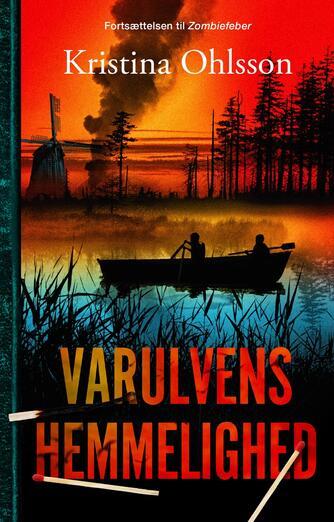 Kristina Ohlsson: Varulvens hemmelighed