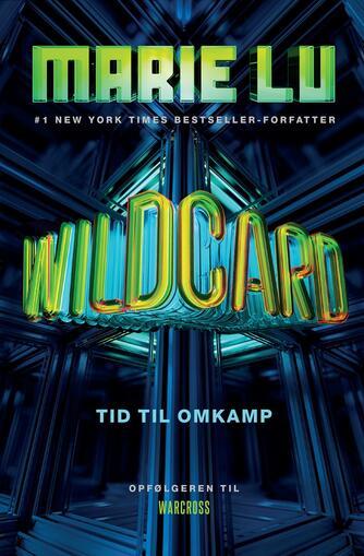 Marie Lu: Wildcard : tid til omkamp
