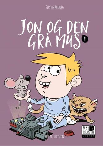Kirsten Ahlburg: Jon og den grå mus
