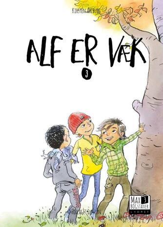 Kirsten Ahlburg: Alf er væk