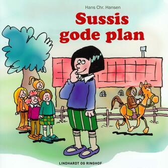 Hans Chr. Hansen (f. 1949): Sussis gode plan