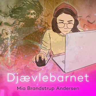 Mia Brandstrup Andersen: Djævlebarnet