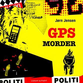 Jørn Jensen (f. 1946): GPS-morder