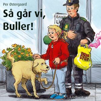 Per Østergaard (f. 1950): Så går vi, Buller!