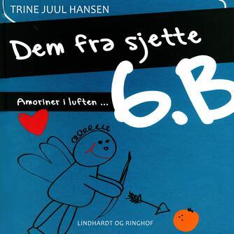 Trine Juul Hansen: Amoriner i luften