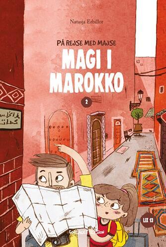 Natasja Erbillor: Magi i Marokko