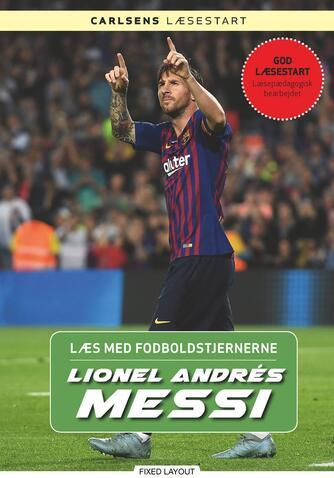 Christian Mohr Boisen: Lionel Andrés Messi