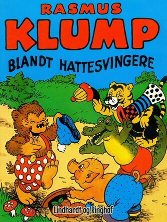 Carla Hansen (f. 1906): Rasmus Klump blandt hattesvingere