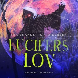 Mia Brandstrup Andersen: Lucifers lov