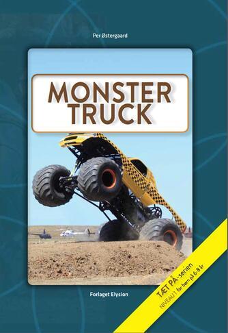 Per Østergaard (f. 1950): Monster truck