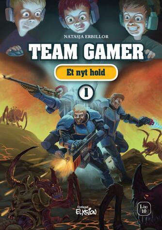 Natasja Erbillor: Team Gamer - et nyt hold