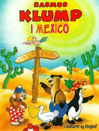 Harald Sonesson: Rasmus Klump i Mexico