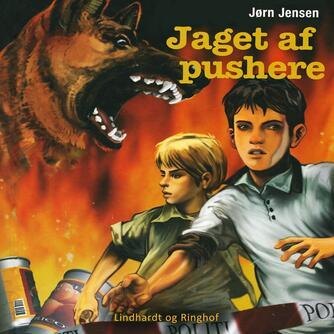 Jørn Jensen (f. 1946): Jaget af pushere
