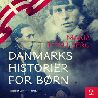 : Danmarkshistorier for børn 2
