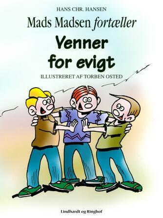 Hans Chr. Hansen (f. 1949): Venner for evigt