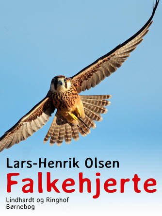Lars-Henrik Olsen (f. 1946): Falkehjerte : roman
