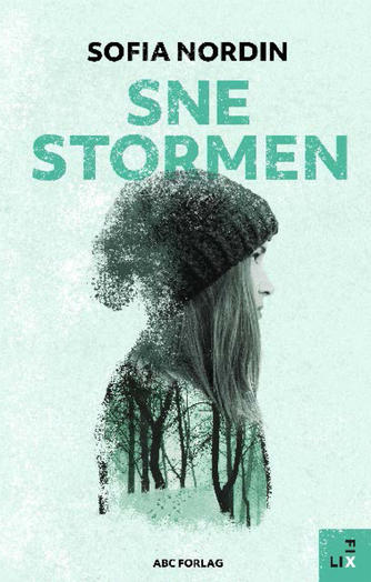 Sofia Nordin: Snestormen