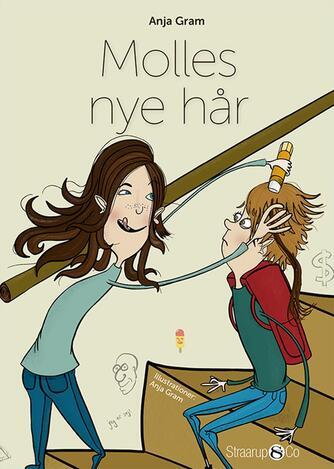 Anja Gram: Molles nye hår