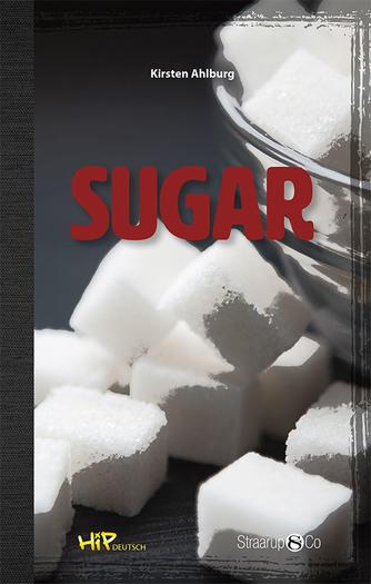 Kirsten Ahlburg: Sugar (Tekst på tysk, Vokabelliste)