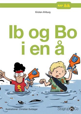 Kirsten Ahlburg: Ib og Bo i en å