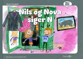 Marie Duedahl, Mette-Kirstine Bak: Nils og Nova siger N