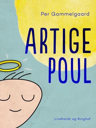 Per Gammelgaard: Artige Poul
