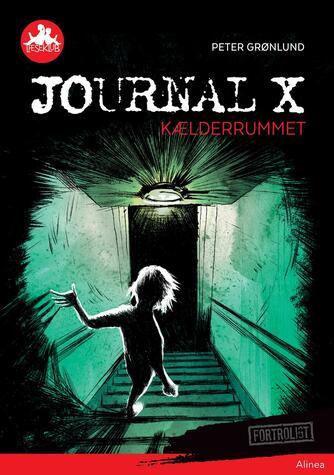 Peter Grønlund (f. 1970-04-11): Journal X - kælderrummet
