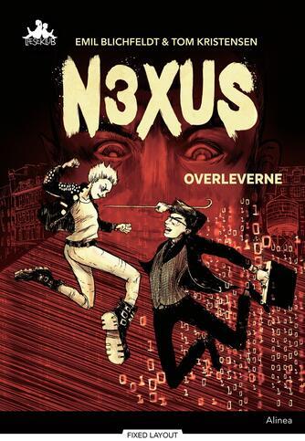 Emil Blichfeldt: N3XUS - Overleverne
