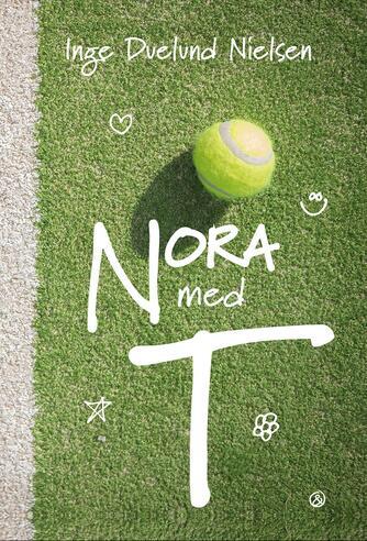 Inge Duelund Nielsen: Nora med T