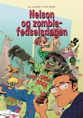 Line Leonhardt: Nelson og zombiefødselsdagen