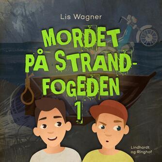 Lis Wagner (f. 1932): Mordet på strandfogeden