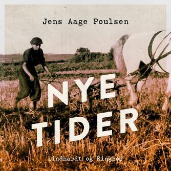Jens Aage Poulsen (f. 1953): Nye tider