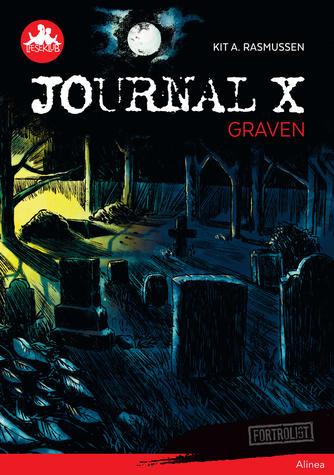 Kit A. Rasmussen: Journal X - graven