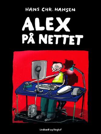 Hans Chr. Hansen (f. 1949): Alex på nettet