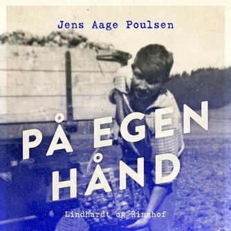 Jens Aage Poulsen (f. 1953): På egen hånd