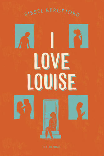 Sissel Bergfjord: I love Louise