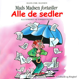 Hans Chr. Hansen (f. 1949): Alle de sedler