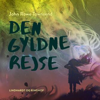 John Rowe Townsend: Den gyldne rejse