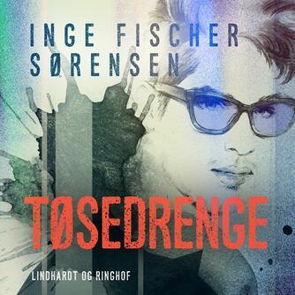 Inge Fischer Sørensen: Tøsedrenge