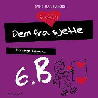 Trine Juul Hansen: En ny pige i klassen