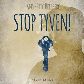 Hans-Eric Hellberg: Stop tyven!