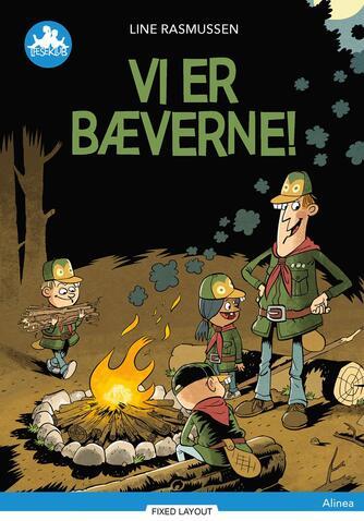 Line Rasmussen (f. 1984-05-22): Vi er bæverne!