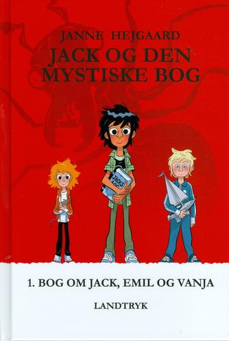 Janne Hejgaard: Jack og den mystiske bog