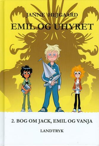 Janne Hejgaard: Emil og uhyret